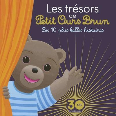 Les trésors de Petit Ours Brun - Les 10 plus belles histoires