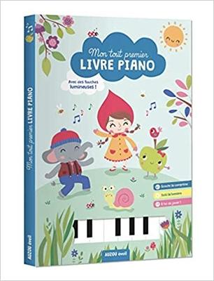 Mon tout premier livre piano : Avec des touches lumineuses !
